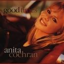 Good Times/Anita Cochran