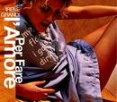 Per fare l'amore (Video clip)/Irene Grandi