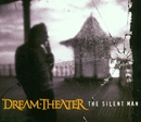 The Silent Man/Dream Theater