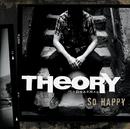 So Happy/Theory Of A Deadman