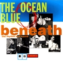 Don't Believe Everything You Hear/The Ocean Blue
