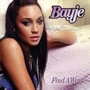 Find A Way/Bayje