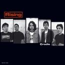 Cradle/The Rising
