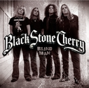 Blind Man/Black Stone Cherry