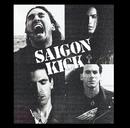 What You Say/Saigon Kick