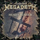 Head Crusher/Megadeth