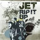Rip It Up (VIDEO)/Jet