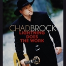 Lightning Does The Work/Chad Brock
