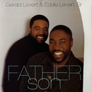 Wind Beneath My Wings/Gerald Levert & Eddie Levert