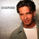 Cada vez que estoy sin ti/David Demaria