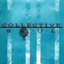 The World I Know/Collective Soul