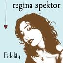 Fidelity/Regina Spektor