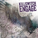 Starting Over/Killswitch Engage