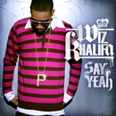 Say Yeah/Wiz Khalifa