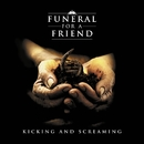 Kicking And Screaming/Funeral For A Friend