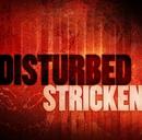 Stricken/Disturbed