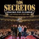 Volver a ser un niño (Las Ventas 08 con Jose Maria Garcia)/Los Secretos