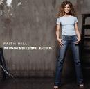 Mississippi Girl/Faith Hill