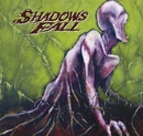 Forevermore/Shadows Fall