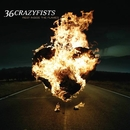 I'll Go Until My Heart Stops/36 Crazyfists