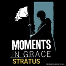 Stratus/Moments In Grace