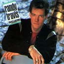 I Told You So/Randy Travis