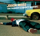 The Remedy [I Won't Worry]/Jason Mraz