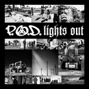 Lights Out/P.O.D.