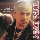 I'm Still In Love With You/Sean Paul