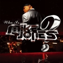 Flossin'/Mike Jones