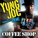 Coffee Shop (feat. Gorilla Zoe)/Yung Joc