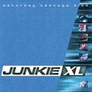 Saturday Teenage Kick/Junkie XL
