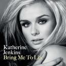 Bring Me To Life/Katherine Jenkins