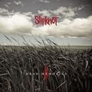 Dead Memories/Slipknot