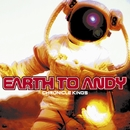 Still After You/Earth To Andy