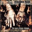Take My Scars/Machine Head