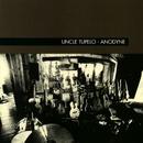 Chickamauga/Uncle Tupelo