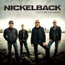 Gotta Be Somebody/Nickelback