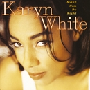 Hungah (Remix)/Karyn White