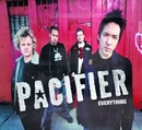 Everything/Pacifier