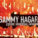 Cosmic Universal Fashion/Sammy Hagar