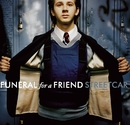 Streetcar/Funeral For A Friend