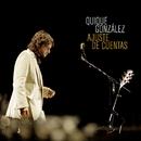 Me agarraste (Directo 06)/Quique Gonzalez