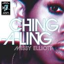 Ching-A-Ling/Missy Elliott
