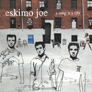 Life Is Better With You (Short Version)/Eskimo Joe