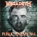 Public Enemy No. 1/Megadeth