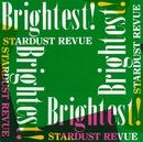 Brightest!/STARDUST REVUE/STARDUST REVUE with 翔子