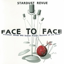 FACE TO FACE/STARDUST REVUE/STARDUST REVUE with 翔子
