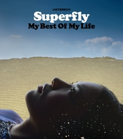 My Best Of My Life/Superfly