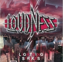 LIGHTNING STRIKES/LOUDNESS